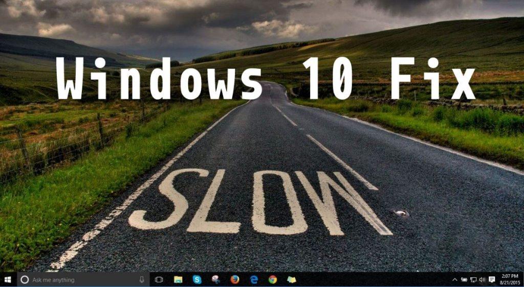 بهبود مشکل کندی سرعت ویندوز ۱۰ (روش عملی) 1